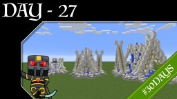 #30DAYS - Day 27 - Elvish Fountains Minecraft Map & Project