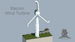 Elecom Wind Turbine Minecraft Project
