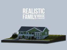 Realistic Family House (Download Available) Minecraft