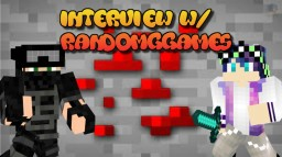 MC Inteview W/ RandomGgames Minecraft