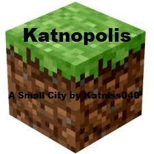 Katnopolis ~ A Small Minecraft City