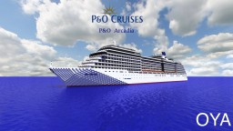 Cruise Ship - P&O Arcadia [1:1 REPLICA, DOWNLOAD] Minecraft Project