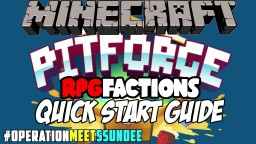 OPERATION MEET SSUNDEE: Minecraft RPG Factions Quick Start Guide!
