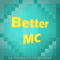 Better Minecraft
