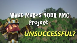 What makes YOUR Planet Minecraft submission unsuccessful? Minecraft Blog