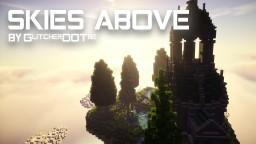 Skies Above - GlitcherDOTbe Minecraft Project