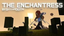 The Enchantress - GlitcherDOTbe [Download] Minecraft Project