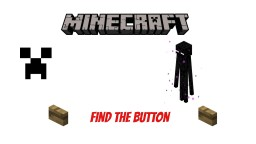 Find The Button (Very Hard) Minecraft Project