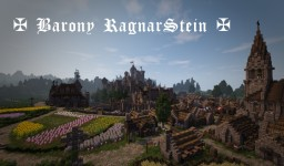 ✠ Barony RagnarStein ✠ Minecraft Map & Project
