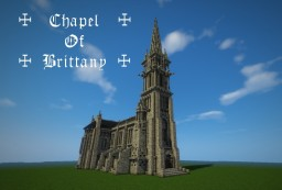 ☩ Chapel of Brittany ☩ Minecraft