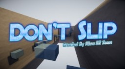 Don't Slip! Minecraft Map & Project