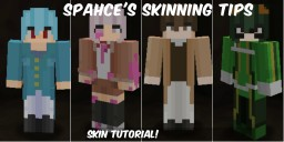 Spahce's Skin Tutorial (General Info) Minecraft Blog Post