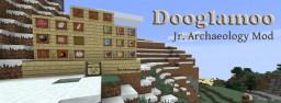 Dooglamoo Jr Archaeology Mod