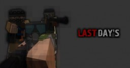 Last Days 0.2 BETA Minecraft Mod