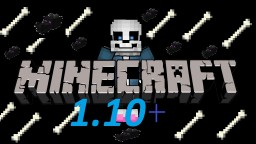 Sans In Minecraft 1.10+ Minecraft Map & Project
