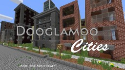 Dooglamoo Cities Mod Minecraft Mod