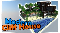A Modern Cliff-House by Stevertus Minecraft Map & Project