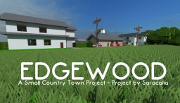 Edgewood - A Small Country Town Project Minecraft Project