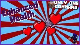 Enhanced Health in One Command Minecraft Map & Project