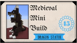 Dragon Statue Minecraft Map & Project
