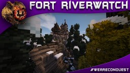 Fort Riverwatch - Ravick_ Builder Showcase Minecraft Map & Project