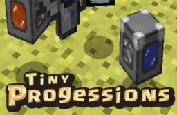 Tiny Progressions Mods