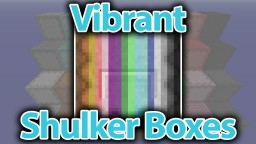 Vibrant Shulker Boxes - More colourful Shulkers! Minecraft Texture Pack