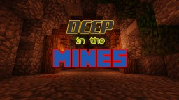 DEEP in the MINES Minecraft Blog Post