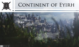 Continent of Eyirh - Over 115 buildings! - 6K Custom Terrain & Realistic Medieval Project! - #WeAreConquest Minecraft Project
