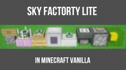 Sky Factory Lite [Vanilla 1.10 / Multiplayer Compatible] Minecraft Map & Project