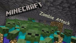 Zombie Attack Minecraft Project