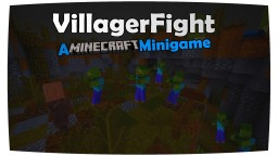 Villager Fight - A Minecraft Minigame 1.10 Minecraft Map & Project