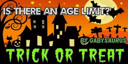 Is There an Age Limit for Trick-or-Treating? Minecraft Blog