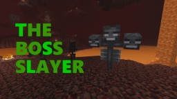 The Boss Slayer (Find the Button) Minecraft Map & Project