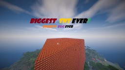 Biggest TNT ever! Want to see if your computer strong? XD Minecraft Map & Project
