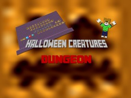 Halloween Creatures Dungeon - Structure Minecraft Project