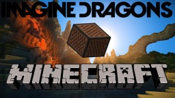 Imagine Dragons - Demons - Minecraft Note Block Song Minecraft Map & Project