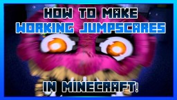 How To Make Working Jumpscares In Minecraft! Minecraft Map & Project