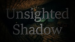 [Survival Horror] Unsighted Shadow Minecraft