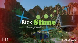 » Kick-Slime « [1.11] [Vanilla Minigame] Minecraft Map & Project