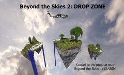 Beyond the Skies 2: Drop Zone Minecraft Map & Project