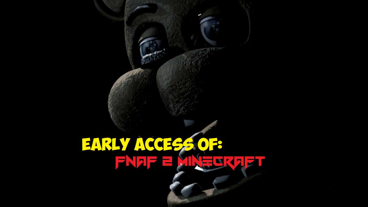 Five Night At Freddy's Early Access|Build It|Send to babysasin@gmail