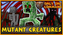 Mutant Creatures in One Command | 5 New Mobs! Minecraft Map & Project
