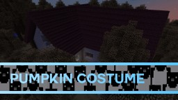 The Pumpkin Costume [1.10 PvE/Adventure Map] Minecraft Map & Project