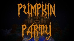 Pumpkin Party Minecraft Map & Project