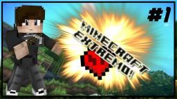 Survival Extremo Con mods [Capitulo 1]