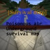 [Survival map] Poisonous air underground survival