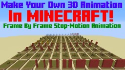 Make Your Own 3D Animation In Minecraft! Minecraft