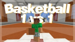 ➥ Minecraft 《Basketball 1 vs 1》▸ Vanilla Map Minecraft Project