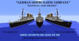 """Berlin class -""""SS Berlin"""", """"SS Keln"""", """"SS Flensburg""""  Version-1.10.2. Minecraft Project"""